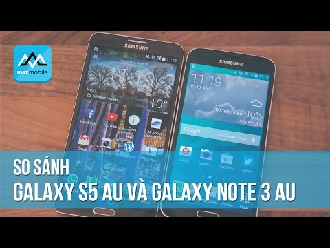 So sánh Samsung Galaxy S5 và Galaxy Note 3 AU SCL23 vs SCL22