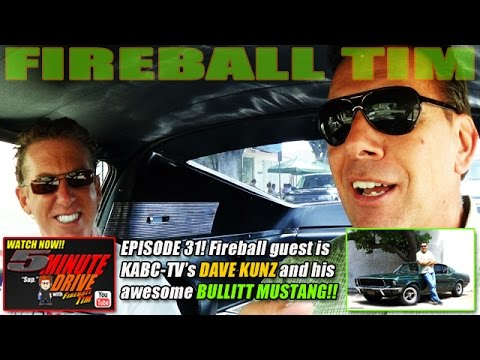 FIREBALL TIM 5Minute Drive Ep31 with KABC-TV's DAVE KUNZ and his 1968
