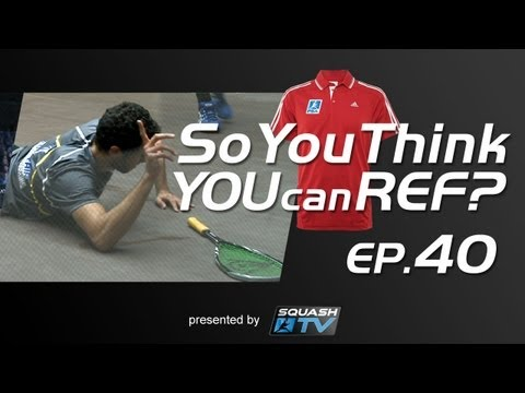 Squash : So You Think You Can Ref? EP.40 : Ashour v El Shorbagy - No Time to Ask? Playing through?