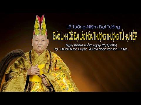 Lễ Đại Tường Giác Linh Hòa Thượng Khai Sơn Chùa Phước Duyên