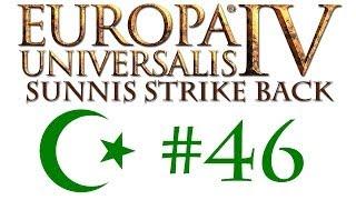 Europa Universalis MP: Sunnis Strike Back! #46