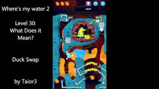 Where's My Water 2 Level 30 What Does It Mean Duck Swap