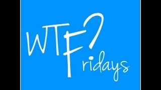 The Black Noona Speaks: WTF? Friday's Edition #17 11-2-2012