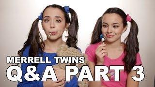 Merrell Twins - Q&A Part 3