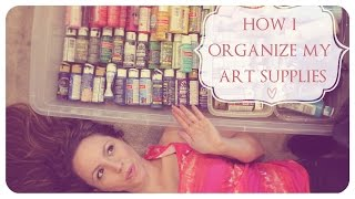 How I Organize My Art Supplies! ♥