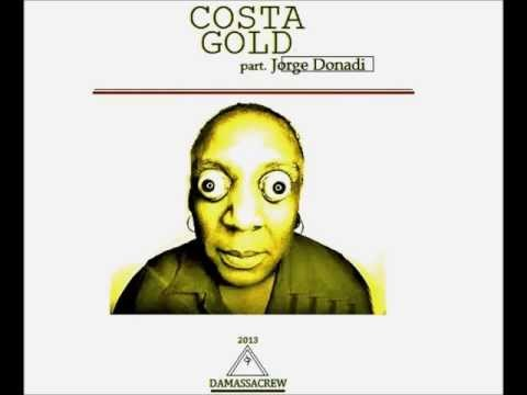 Costa Gold [part. Jorge Donadi] - Zóio Obeso. (Scratch's, DJ EB)