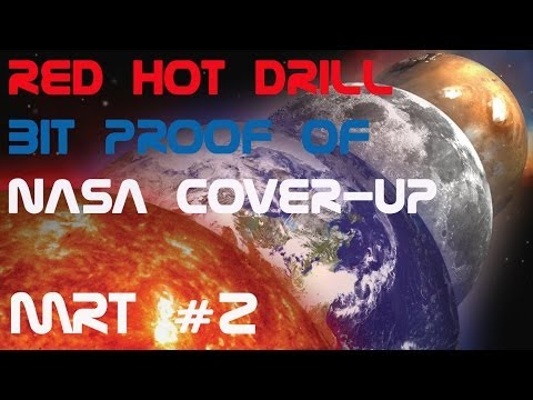 Red Hot Mars Curiosity Rover Drill Bit Proof Of NASA Cover-up