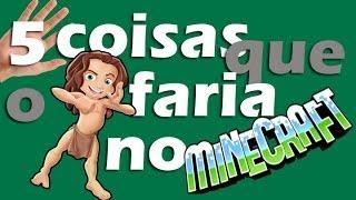 5 Coisas Que O Tarzan Faria No Minecraft