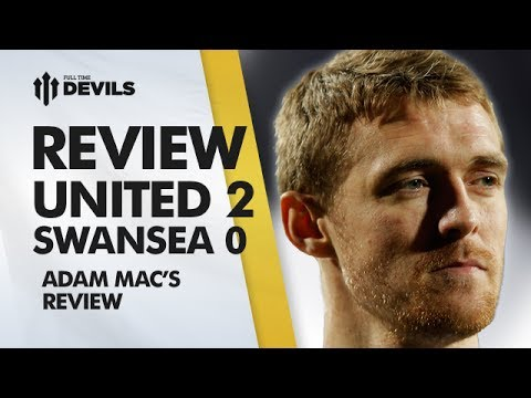 The New Keano? | Manchester United 2-0 Swansea City | REVIEW