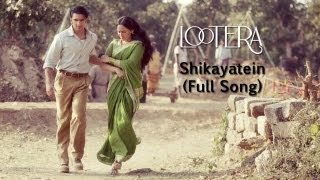 Shikayatein - Lootera Video Song