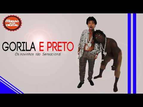 Gorila & Preto - Os novinhos tão Sensacional [ Lançamento 2014 ] [ Dj Gordura ]