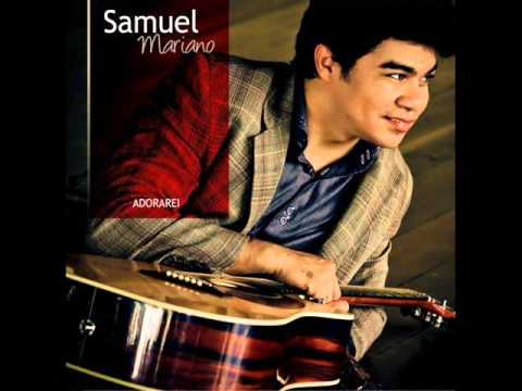 Samuel Mariano - Reatando a Amizade