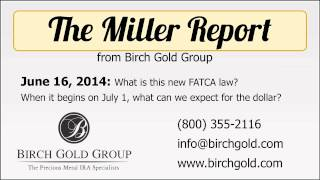 What Is FATCA? From July 1, How Will It Affect The Dollar