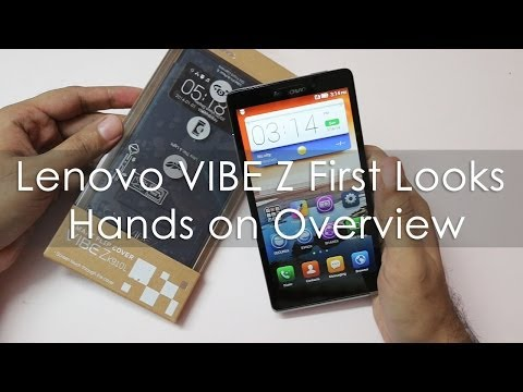 Lenovo VIBE Z K910 First looks & Hands on Overview