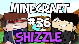MINECRAFT SHIZZLE - Part 36: Goin On Bus!