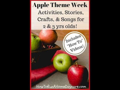 Running a Home Daycare: Children's Songs and Rhymes: Apple Theme
