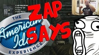 Zap Says: The Greatest Zap Idol EVER (CoD Custom G