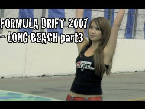 Formula Drift 2007 - Long Beach part 3