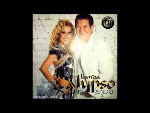 Novo CD Banda Calypso Eu Me Rendo ''Completo''