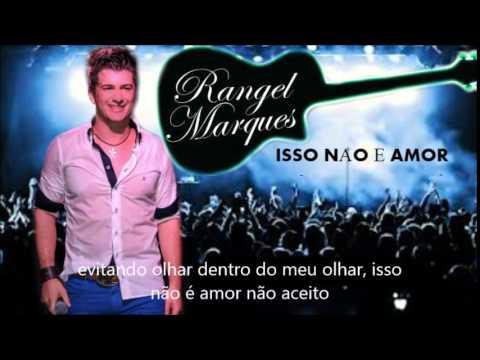 Rangel Marques- Isso não é amor