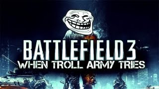Battlefield 3: When Troll Army Tried [MISSION 2.0]