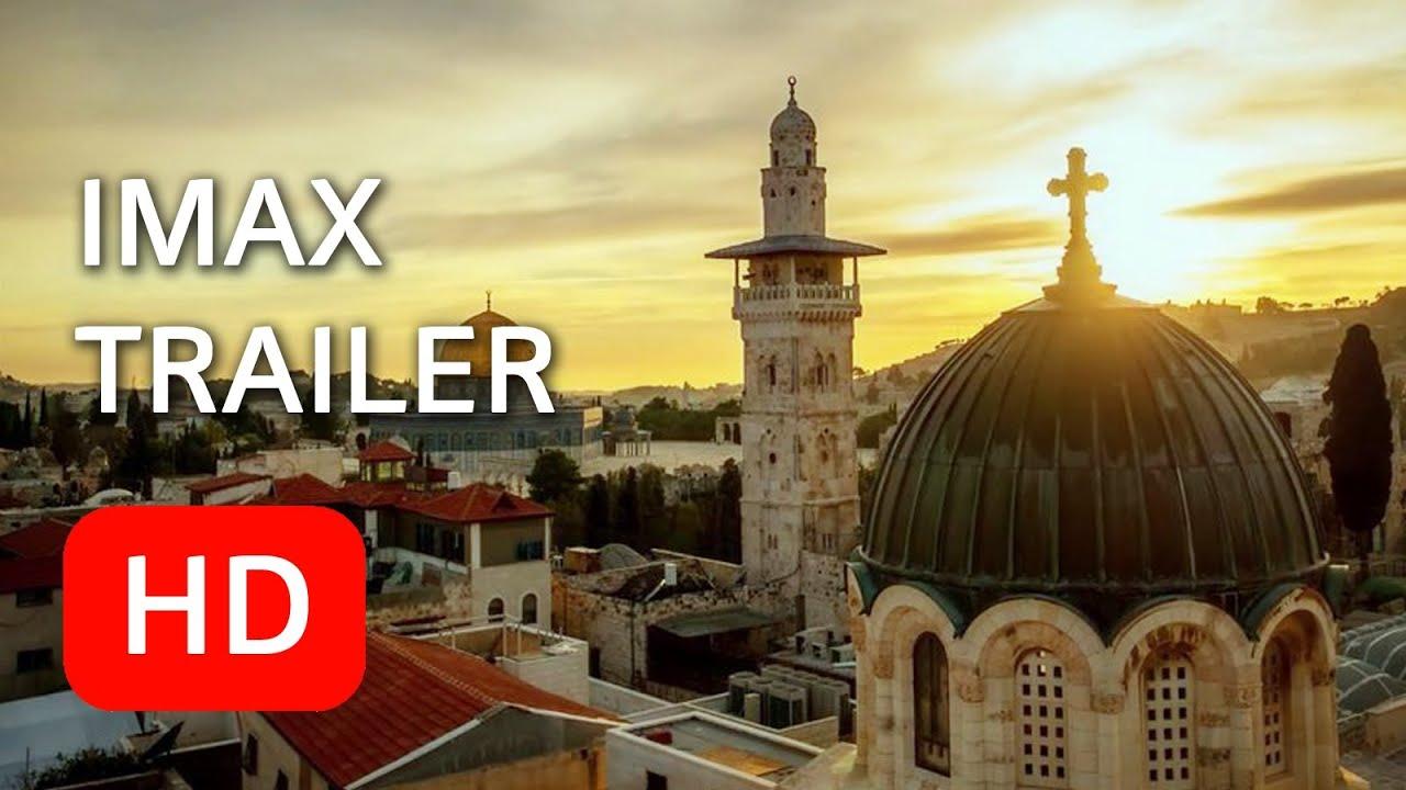 Jerusalem - IMAX Trail...