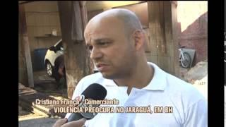 Viol�ncia preocupa moradores e comerciantes do Bairro Jaragu�