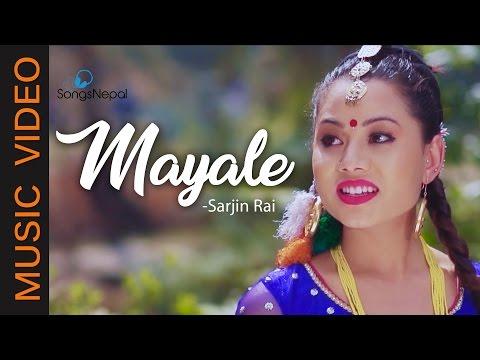 Mayale - Sarjan Rai Ft. Rohani Lama, Kiran Lacoul | New Nepali Lok Pop Song 2017