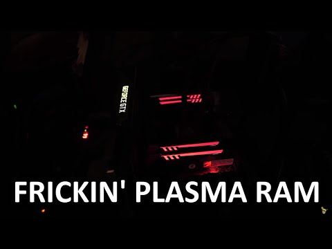 RAM with freaking plasma tubes?! - HOLY $H!T Ep. 1…