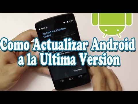 Como Actualizar Android a la Ultima Version