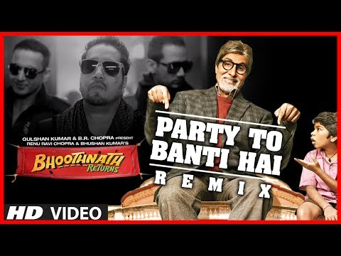 Party Toh Banti Hai Remix Song | Bhoothnath Returns | Amitabh Bachchan | Meet Bros Anjjan, Mika