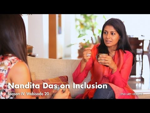 Nandita Das on Inclusion