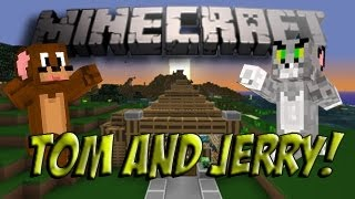 Tom & Jerry (Minecraft Version)