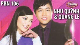 Quang Lê & Như Quỳnh - Trời Huế Vào Thu Chưa Em & Huế Và Em / PBN 106