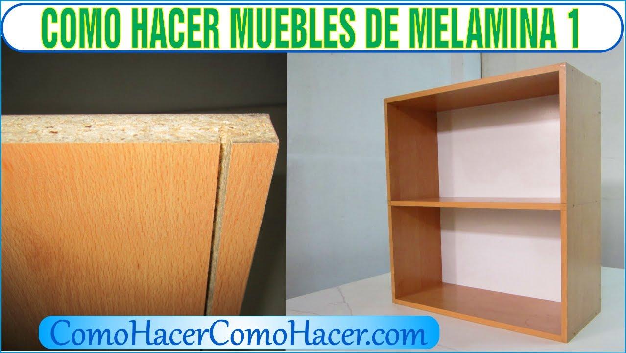 Bricolaje como hacer muebles laminados de melamina 1 youtube for Libro de muebles de melamina