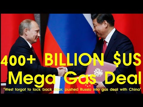 RUSSIA,CHINA 400+ BILLION $US MEGA Gas Deal | Gas, Oil, Politics, Sanctions, Trade, USA