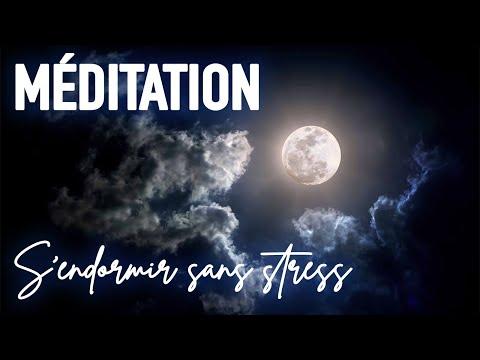 MÉDITATION POUR S'ENDORMIR SANS STRESS