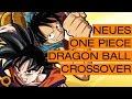 One Piece X Dragon Ball │Naruto geht weiter? │Neuer Steins;Gate Anime - Ninotaku Anime News #36