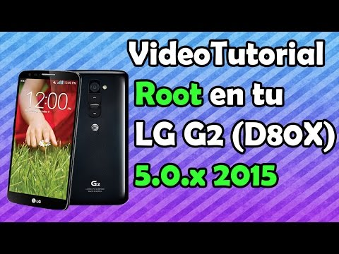 VideoTutorial | Conseguir acceso Root LG G2 Lollipop 5.0.X HD
