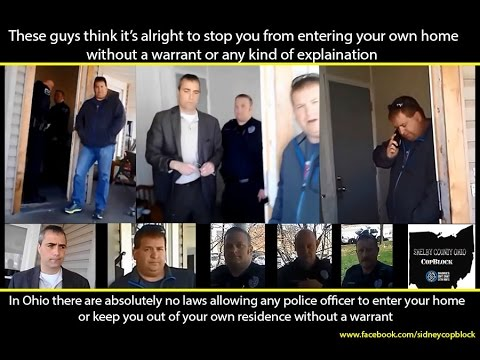 Sidney Ohio Police Department TRESSPASSING in my home.