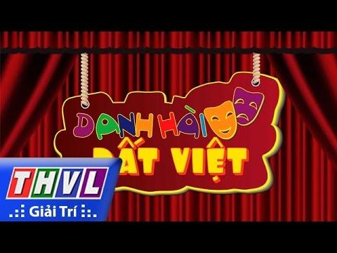 THVL | Danh hài đất Việt - Tập 43: Hải Triều, Minh Nhí, Lê Khánh, Đình Toàn, ...