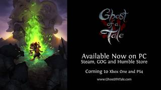 Ghost of a Tale - Release Trailer