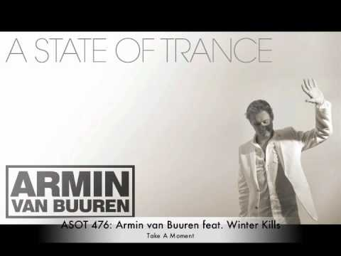 ASOT 476: Armin van Buuren feat. Winter Kills - Take A Moment