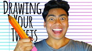 DRAWING YOUR TWEETS!