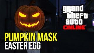 GTA V: PUMPKIN MASK EASTER EGG! How To Get The Jack O