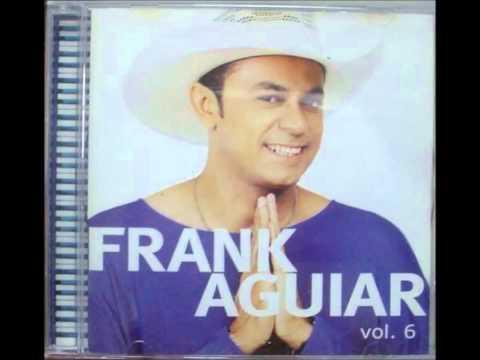 Eu Sou Apenas Alguém - FRANK AGUIAR
