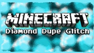 Minecraft: 1.6.2 DIAMOND DUPE GLITCH! (MC Tutorial)