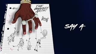 A Boogie Wit Da Hoodie - Say A' [Official Audio]