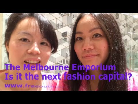 Melbourne Emporium - Is it the next Fashion Capital?