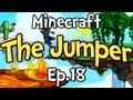 "Minecraft - The Jumper Ep.18 "" I'M DIZZY! """